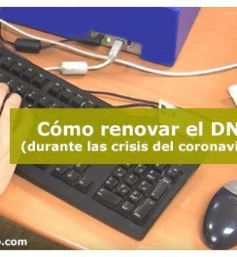 Cómo renovar el DNI, tras la crisis del coronavirus
