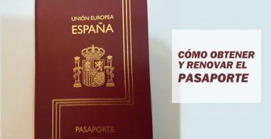 Cómo solicitar y renovar el pasaporte