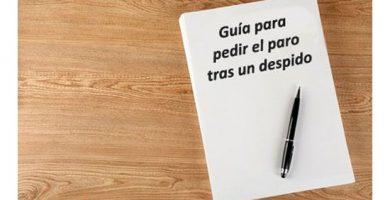 Guía para pedir el paro tras un despido