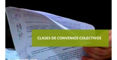 Clases de Convenios Colectivos