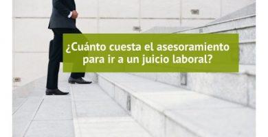 ¿Cuánto cuesta al trabajador defender sus derechos en un juicio laboral?