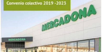Convenio colectivo Mercadona 2019 -2023