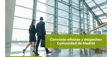 Convenio colectivo 2020 de oficinas y despachos de Madrid